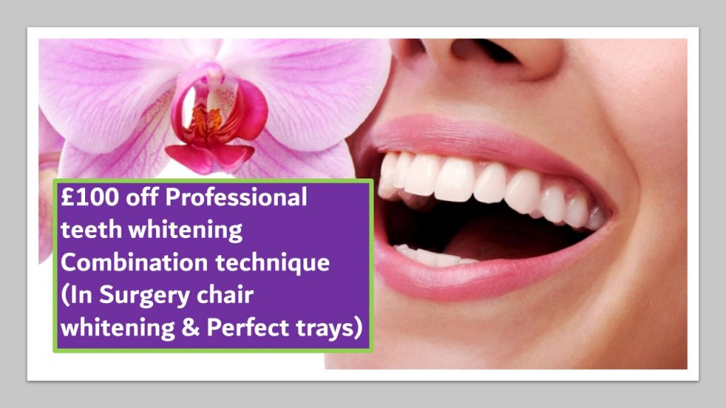 £100 off Professional teeth whitening Combination technique In Surgery chair whitening and Perfect Trays